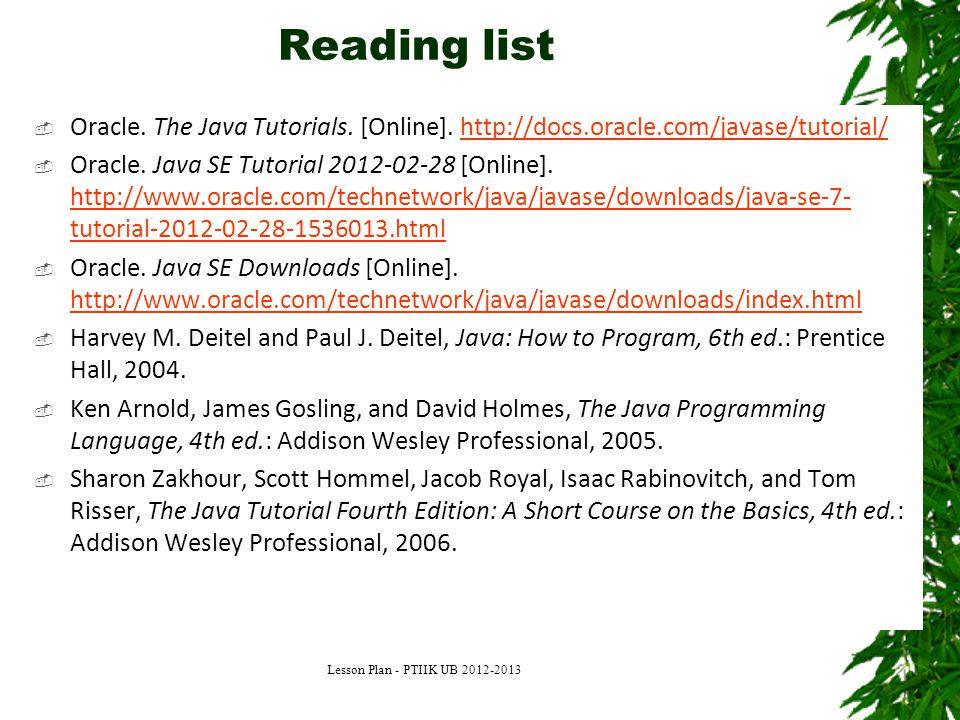 Reading list Oracle. The Java Tutorials. [Online]. http://docs.oracle.com/javase/tutorial/